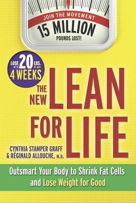 By Cynthia Stamper Graff ; Cynthia Stamper Graff ; Reginald Allouche M D ( Author ) [ New Lean for Life: Outsmart Your Body to Shrink Fat Cells and Lose Weight for Good By Dec-2013 Hardcover