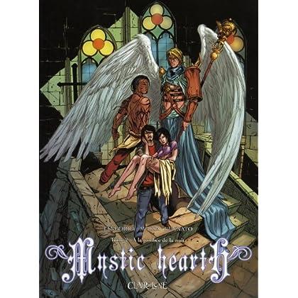 Mystic Hearth, Tome 2 : A la tombée de la nuit