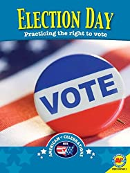Election Day (American Celebrations (Hardcover))