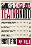 Teatro unido VOL. 1 (1980-1996) (Libros Robados)
