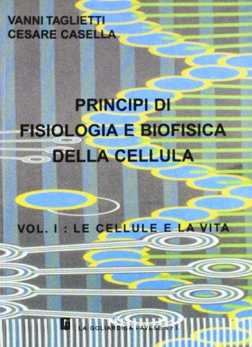 Principi di fisiologia e biofisica della cellula: 1