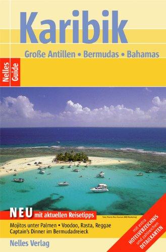 Karibik: Große Antillen, Bermuda, Bahamas