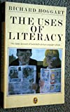 The Uses of Literacy: Aspects of Working-Class Life with Special Reference to Publications And Entertainments (Peregrine Books)