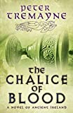 The Chalice of Blood (Sister Fidelma)
