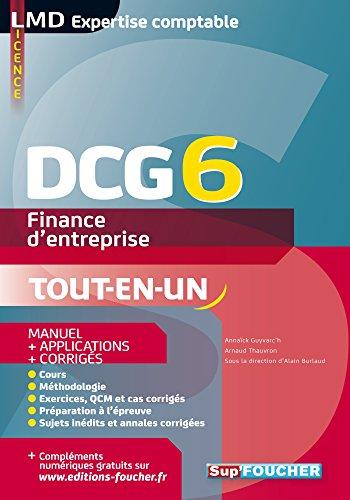 DCG 6 - Finance d'entreprise - Manuel et applications par Annaïck Guyvarc'h