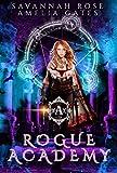 Rogue Academy: Akademie der Abtrünnigen Vampire