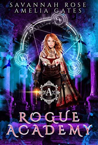Rogue Academy: Akademie der Abtrünnigen Vampire -