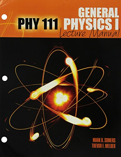 Price comparison product image Phy 111: General Physics I Lecture Manual