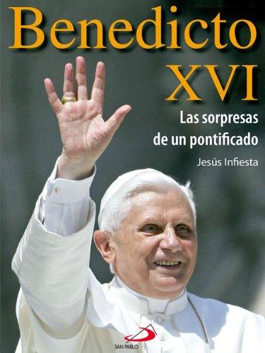 Benedicto XVI. Las sorpresas de un pontificado. (Testigos)
