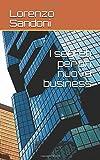 eBook Gratis da Scaricare I segreti per un nuovo business (PDF,EPUB,MOBI) Online Italiano