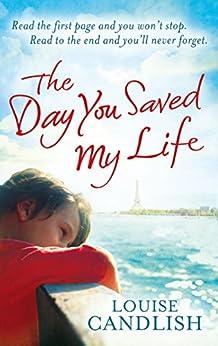 The Day You Saved My Life (English Edition)