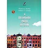 O Milionário Mora ao Lado (Portuguese Edition)