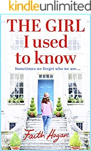 The Girl I Used to Know: A heart-wrenching and heartwarming story of two strangers and one house