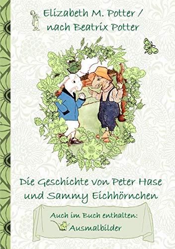 Die Geschichte Von Peter Hase Und Sammy Eichhörnchen Inklusive