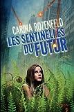 Les Sentinelles du Futur
