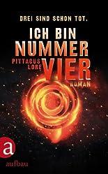 Ich bin Nummer Vier: Roman (Das Erbe von Lorien, Band 1) hier kaufen