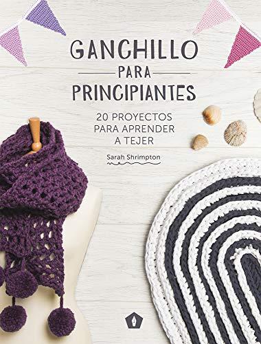 Ganchillo para principiantes por Sarah Shrimpton