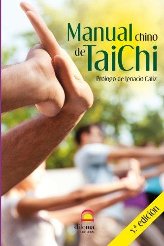 MANUAL CHINO DE TAICHI (5ª edición) por IGNACIO CALIZ