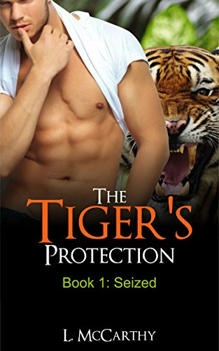 The Tigers Protection Book 1 Seized Bbw Tiger Shifter Paranormal Romance By