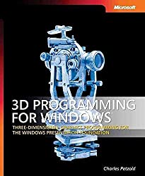 [(3D Programming for Windows : Three-Dimensional Graphics Programming for the Windows Presentation Foundation)] [By (author) Charles Petzold] published on (August, 2007)