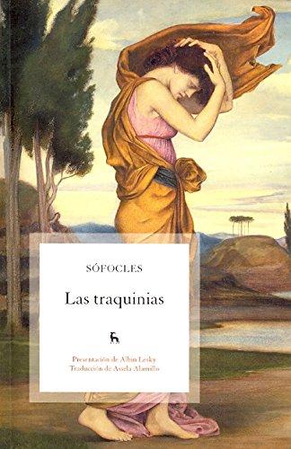 Las Traquinias / Women of Trachis por UNKNOWN