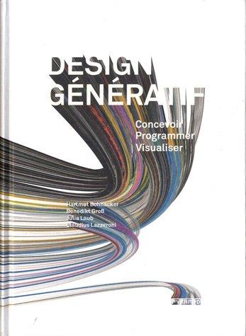 Design génératif - Concevoir, programmer, visualiser.