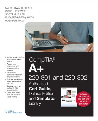 CompTIA A+ 220-801 and 220-802 Cert Guide, Deluxe Edition and Simulator Bundle por Mark Edward Soper