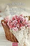 """Afficher """"La dernière rose"""""""