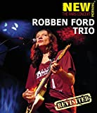 Robben Ford - The Paris Concert/Revisited [Blu-ray]