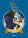 La Bella e la Bestia. Il film (I Capolavori Vol. 29)
