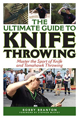 The Ultimate Guide to Knife Throwing: Master the Sport of Knife and Tomahawk Throwing (The Ultimate Guides) Video-holster