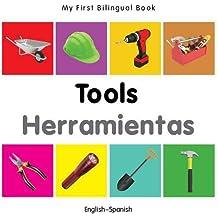 My First Bilingual Book-Tools (English-Spanish)