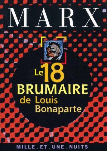 Le 18 Brumaire de Louis Bonaparte (La Petite Collection t. 182) par Karl Marx