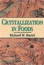 Crystallization in Foods (Food Engineering Series)