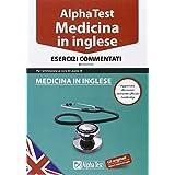Alpha Test. Medicina in inglese. Esercizi commentati (Testuniversitari)