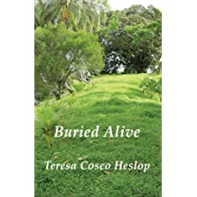 Buried Alive by Teresa Cosco Heslop (2007) Paperback