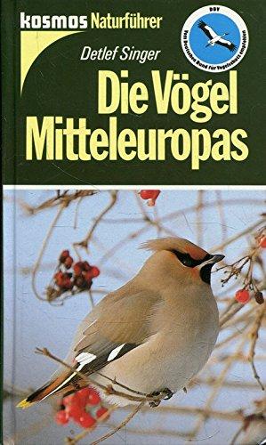Die Vögel Mitteleuropas
