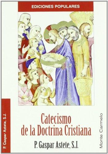 Catecismo de la Doctrina Cristiana (Ediciones Populares)