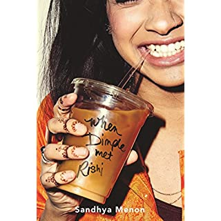 When Dimple Met Rishi: The laugh-out-loud YA romcom (English Edition)