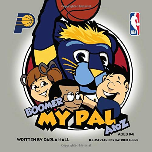 Indiana Pacers - Boomer, My Pal (My Pal Series, Band 1) -