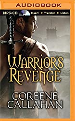 Warrior's Revenge by Coreene Callahan (2015-05-12)