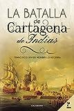 La Batalla de Cartagena de Indias (Caligrama)