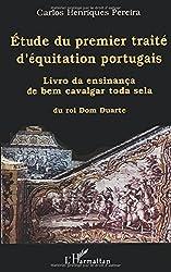 Etude du premier traite d'equitation portugais. livro da ensinanca de bem c