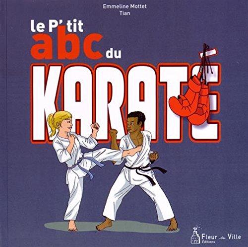 Le p'tit abc du karaté par Emmeline Mottet