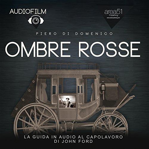 Ombre Rosse  Audiolibri