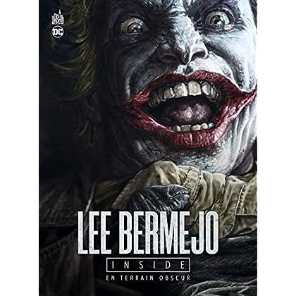 Lee Bermejo inside : En terrain obscur