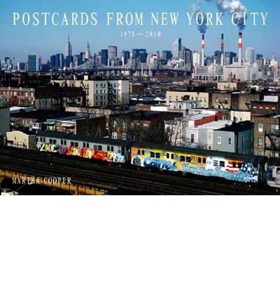 [(Martha Cooper: Postcards from New York City)] [ By (author) Martha Cooper ] [October, 2012]