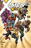 X-Men: Gold: Bd. 1: Ein neuer Morgen