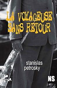 La voyageuse sans retour par Stanislas Petrosky
