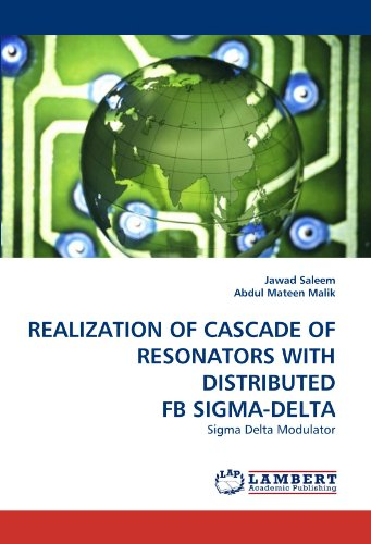 realization-of-cascade-of-resonators-with-distributed-fb-sigma-delta